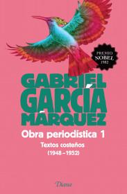 Obra periodística 1. Textos costeños (1948-1952)