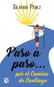 Paso a paso... Por el Camino de Santiago