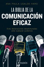 La biblia de la comunicación eficaz