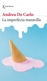 La imperfecta maravilla