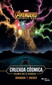 Infinity War. Cruzada cósmica 2. El desenlace