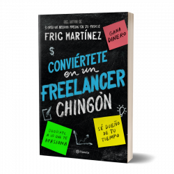 Conviértete en un freelancer chingón