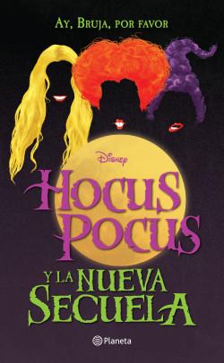 Hocus Pocus y la nueva secuela
