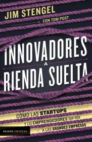 Innovadores a rienda suelta